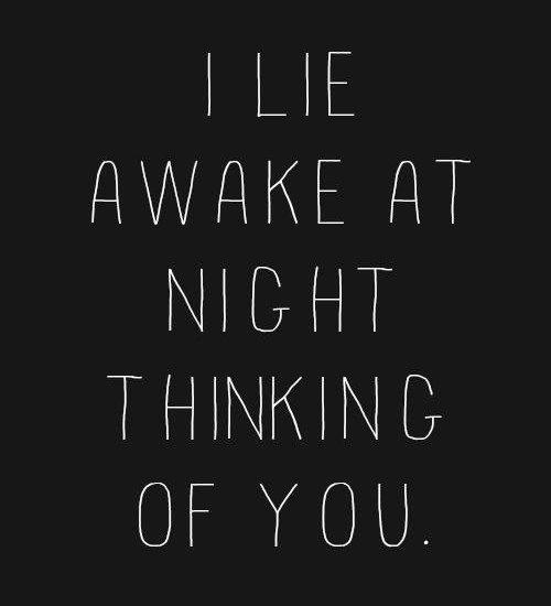I Lie Awake At Night Thinking Of You
